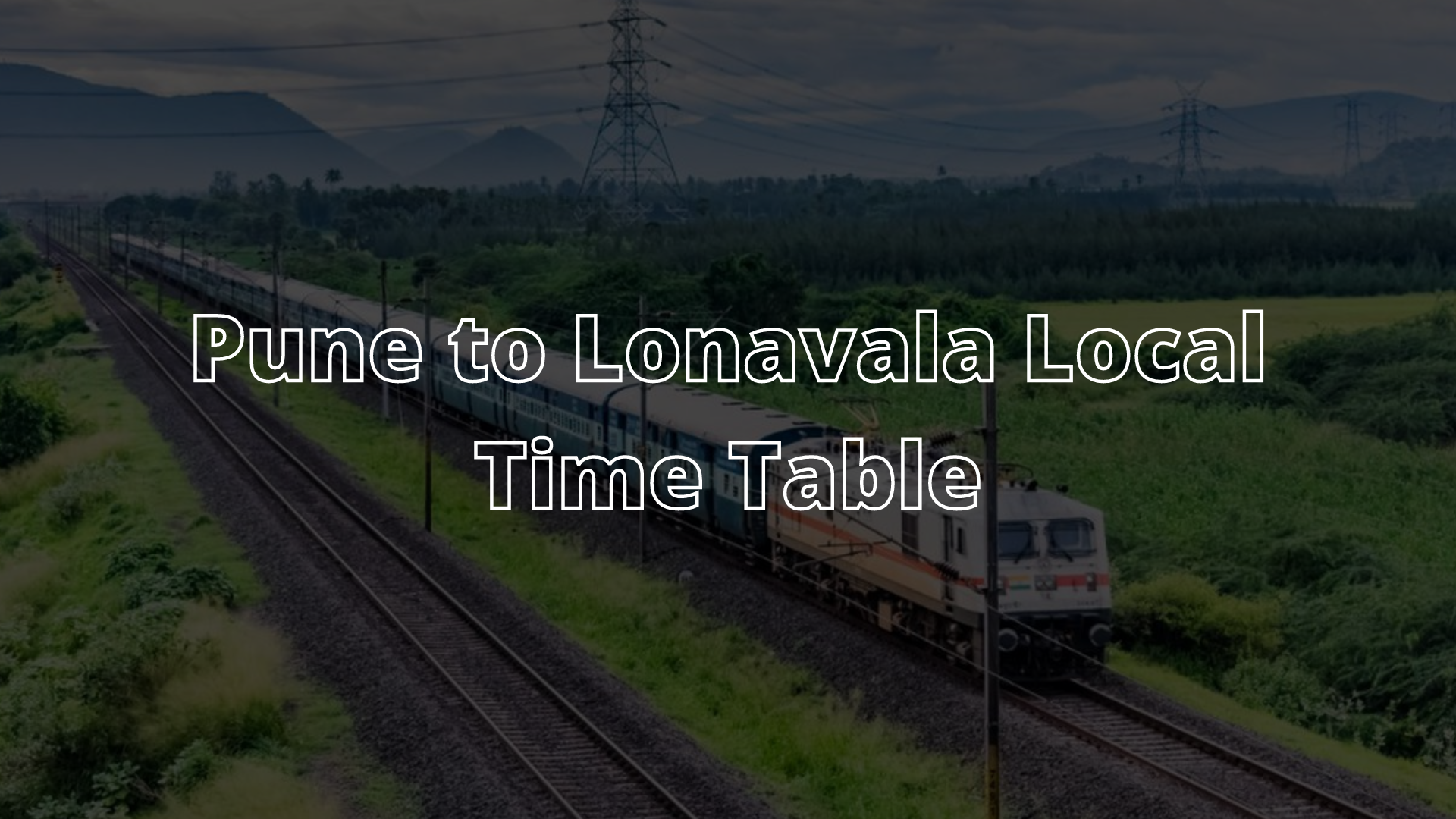 Pune to Lonavala Local Time Table