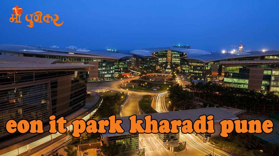 Eon IT Park Kharadi Pune