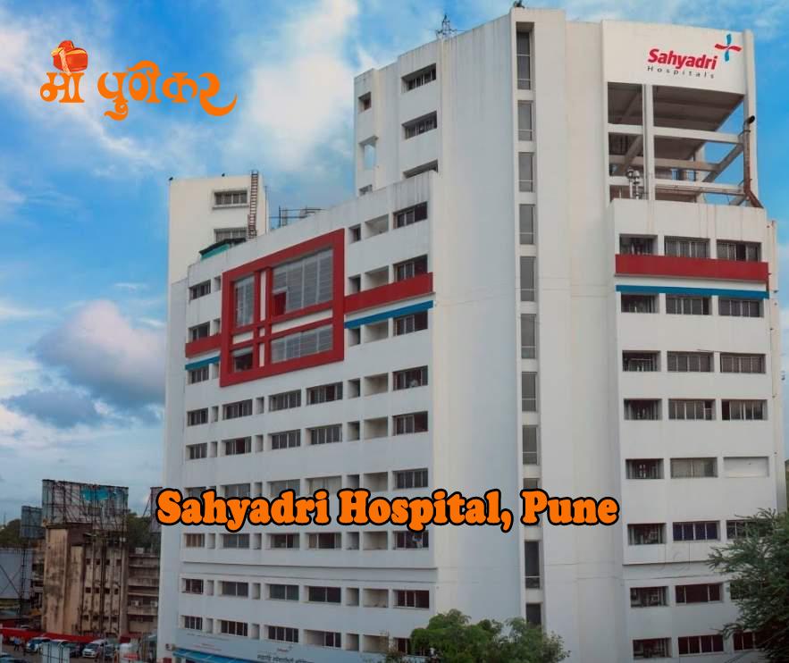 Sahyadri Hospital,Pune