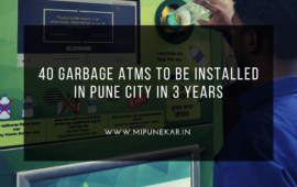 40 garbage ATMs to be installed in Pune city in 3 years